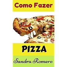 Pizza (Portuguese Edition)