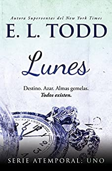 Lunes (Atemporal nº 1) (Spanish Edition) by [Todd, E. L.]
