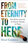 From Eternity to Here: The Quest for...