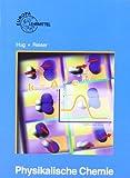 Physikalische Chemie - Walter Bierwerth, Heinz Hug, Wolfgang Reiser