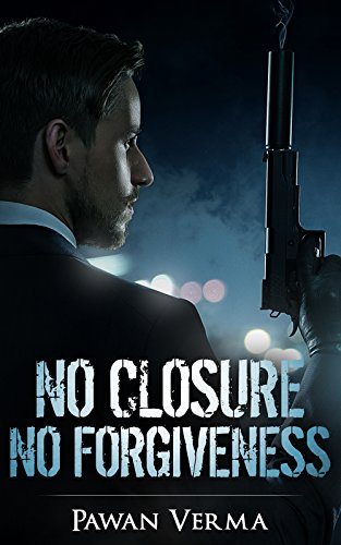 Thriller : No Closure No Forgiveness: Murder And Revenge (English Edition) par Pawan Verma