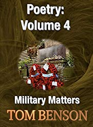 Military Matters (An Anthology of Poetry Book 4)