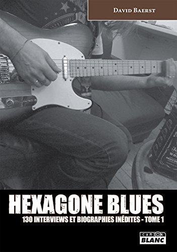 En ligne téléchargement Hexagone Blues Tome 1 pdf