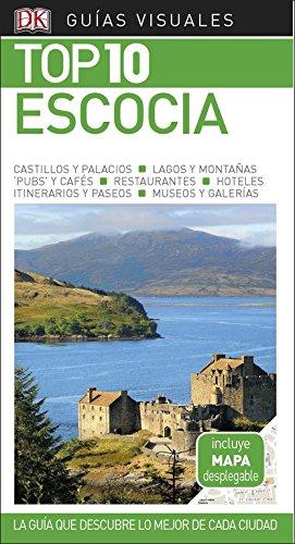 Guía Visual Top 10 Escocia: La guía que descubre lo mejor de cada ciudad (GUIAS TOP10)