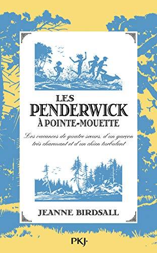 3. Les Penderwick à Pointe-Mouette par Jeanne BIRDSALL