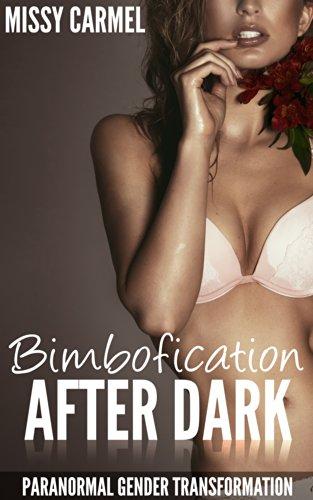 Bimbofication After Dark: Paranormal Gender Transformation (English Edition)