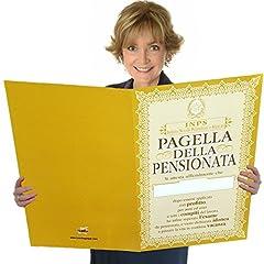 Idea Regalo - Pagella della pensionata.