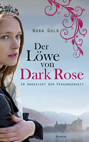 der-lowe-von-dark-rose-im-angesicht-der-vergangenheit-band-1