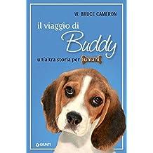 Il viaggio di Buddy (Qua la zampa Vol. 2) (Italian Edition)