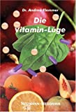 Die Vitamin Lüge (Amazon.de)
