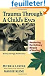 Trauma Through a Child's Eyes: Awaken...