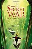 The Secret War (Jack Blank Adventures (Quality))