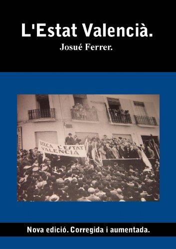 L'Estat Valencià. (Catalan Edition)