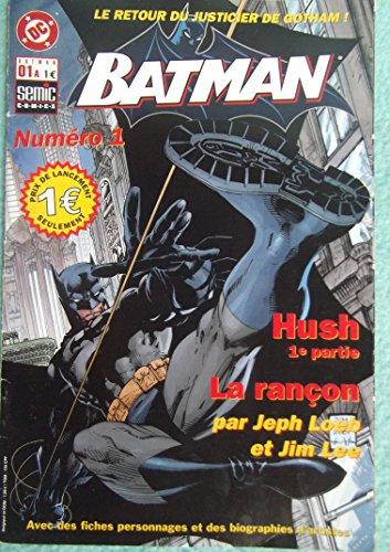 Batman (Semic) - 1 A Hush - La rançon