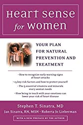 Heart Sense for Women: Your Plan for Natural Prevention and Treatment by Stephen Sinatra (2001-09-01)