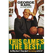 This Game's the Best! So Why Don't They Quit Screwing With It? by George Matthew Karl (1997-05-01)