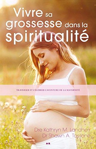 Vivre sa grossesse dans la spiritualité