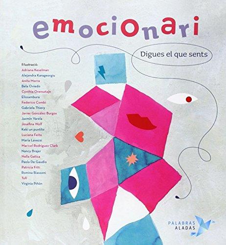 Emocionari Digues Que Sents por Rafael R. Valcarcel