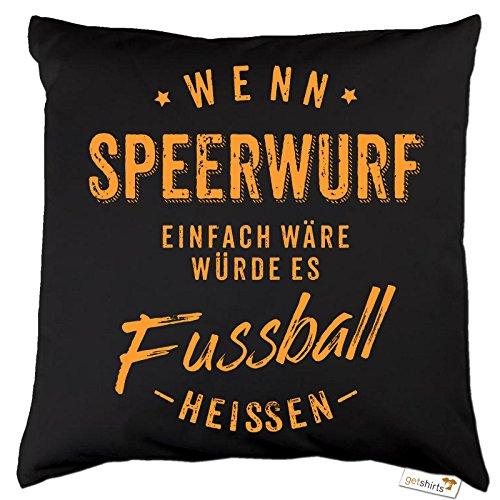 getshirts - RAHMENLOS® Geschenke - Kissen - Wenn Speerwurf einfach wäre würde es Fussball heissen - orange - Dunkelgrau uni