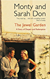 The Jewel Garden: A Story of Despair and Redemption (English Edition)