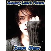 Memory Lanes Future