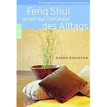 Feng Shui Gegen Das Gerumpel DES Alltags