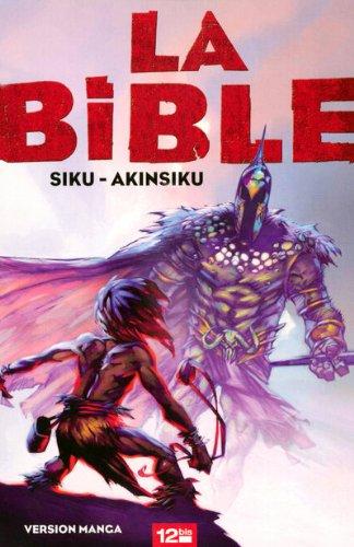 La Bible par Akin, Siku