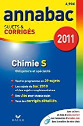 Annabac 2011 Chimie S Obligatoire et Spécialité sujets et corrigés
