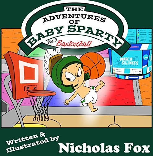 The Adventures of Baby Sparty: Basketball (Vol. 3) (English Edition)