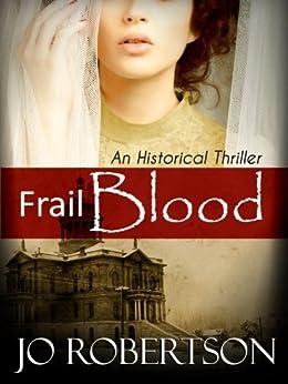 Frail Blood by [Robertson, Jo]