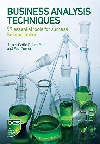 Business Analysis Techniques by Debra Paul, Paul Turner James Cadle(2014-09-23)
