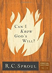 Can I Know God's Will? (Crucial Questions (Reformation Trust)) by R.C. Sproul (2009-09-18)