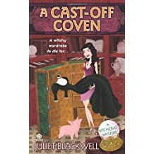 A Cast-Off Coven: A Witchcraft Mystery by Juliet Blackwell (2010-06-01)