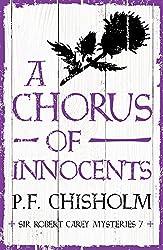 A Chorus of Innocents (Sir Robert Carey Mysteries Book 7)