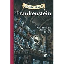 Classic Starts: Frankenstein (Classic Starts Series)