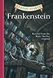 Classic Starts®: Frankenstein (Classic Starts® Series) (English Edition)