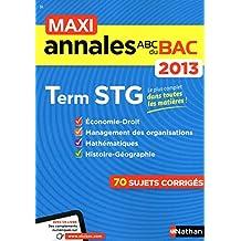 MAXI ANNALES BAC 2013 TERM STG