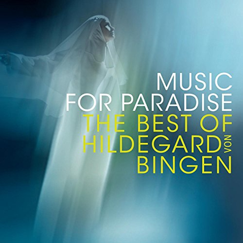 Music For Paradise - The Music Of Hildegard Von Bingen