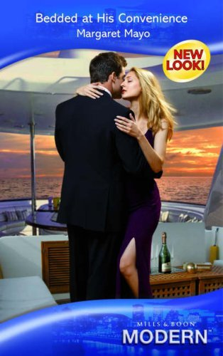 bedded-at-his-convenience-mills-boon-modern-by-margaret-mayo-2007-08-01