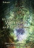 Ich will meine Wahrheit mit Freude leben (Amazon.de)