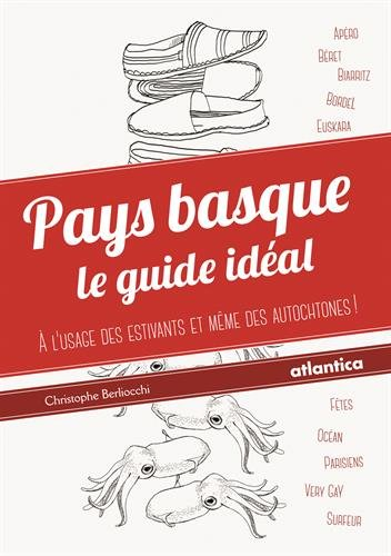 Pays Basque : le Guide Ideal
