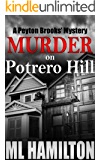 Murder on Potrero Hill (Peyton Brooks' Series Book 1) (English Edition)