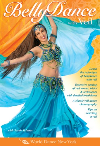 Belly Dance with Veil, taught by Sarah Skinner: Open level bellydance classes, Belly dance instruction, Veil belly dancing how-to. [DVD] [2007] [NTSC]