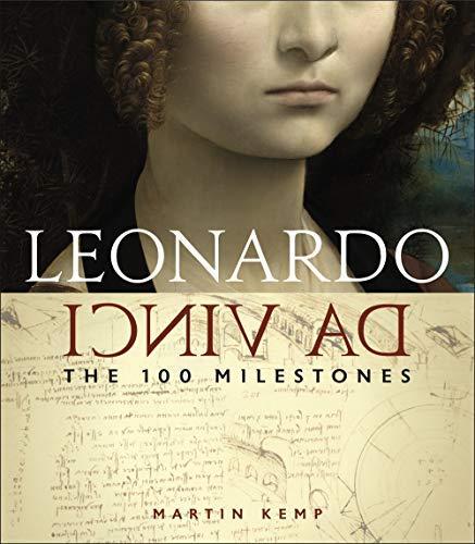 Leonardo da Vinci: The 100 Milestones (English Edition)