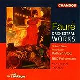 Orchestral works / Gabriel Fauré | Fauré, Gabriel (1845-1924)