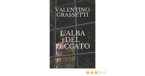 Del Peccato itL'alba Amazon Valentino Grassetti Libri MqUzVpSG