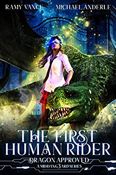 The First Human Rider: A Middang3ard Series (Dragon Approved Book 1) (English Edition) van [Vance, Ramy, Anderle, Michael]