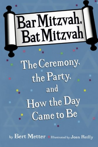 bar-mitzvah-bat-mitzvah-the-ceremony-the-party-and-how-the-day-came-to-be