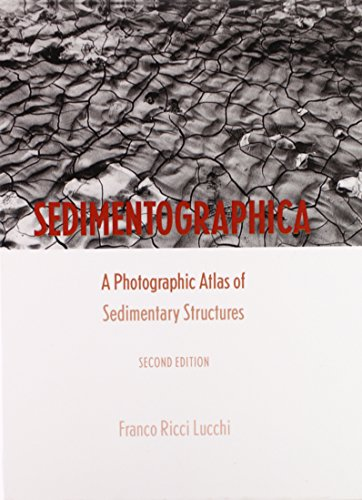 are Tablatures: A Photographic Atlas of Sedimentary Structures (Indiana Masterpiece Editions) ()