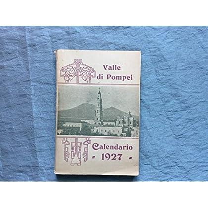 Calendario Del Santuario E Delle Opere Di Beneficenza Cristiana Di Valle Di Pompei. 1927